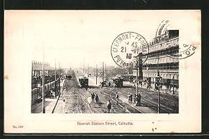 Ansichtskarte Calcutta, Howrah Station Street, Strassenbahnen