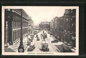 Ansichtskarte Bordeaux, cours du Chapeau-Rouge, Strassenbahnen