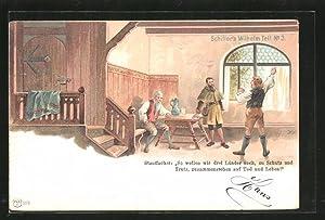 Künstler-Ansichtskarte Schiller's Wilhelm Tell, Tell und Stauffacher