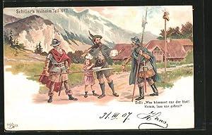 Künstler-Ansichtskarte Schiller's Wilhelm Tell, Wilhelm Tell wird