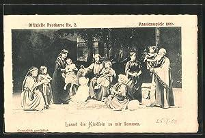 Ansichtskarte Passionsspiele 1900, Lasset die Kindlein zu