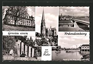 Ansichtskarte Fröndenberg, Ehrenmal, Kraftwerk und neue Ruhrbrücke