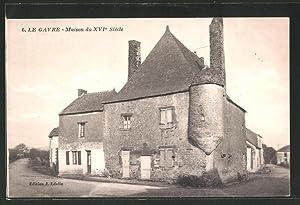 Carte postale Le Gavre, Maison du XVI.
