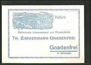 Ansichtskarte Gnadenfrei, Schlesische Leinenweberei, Wäschefabrik Th. Zimmermann