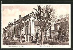 Ansichtskarte Blankenburg, Höhere Fachschule für Innenarchitektur