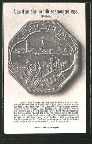 Ansichtskarte Crailsheim, Crailsheimer Kriegsnotgeld 1918, Rückseite