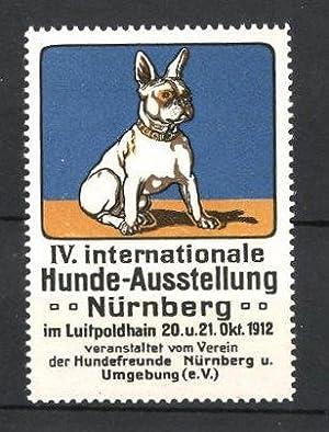 Reklamemarke Nürnberg, IV. Int. Hunde-Ausstellung 1912, französische Bulldogge, blau