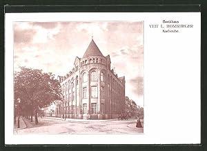 Ansichtskarte Karlsruhe, Bankhaus Veit L. Homburger