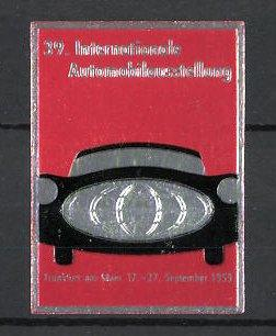 Präge-Reklamemarke Frankfurt/ Main, 39. Internationale Automobilausstellung 1959, Auto