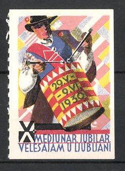 Reklamemarke Ljubljani, X. Medjunar. Jubilar Velesajam 1930,