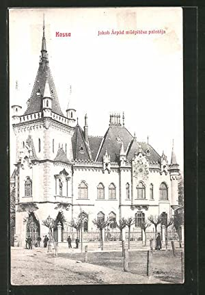 Ansichtskarte Kassa, Jakab Arpad müepitesz palotaja
