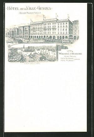 Lithographie Genova, Hotel de la Ville, prop.
