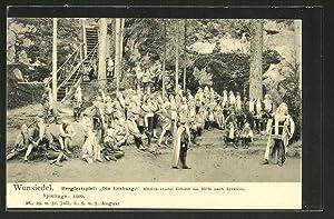 Ansichtskarte Wunsiedel, Berfestspiel die Losburg, Albrich sendet