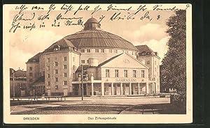 Ansichtskarte Dresden-Neustadt, Zirkus Sarrasani, Carolaplatz