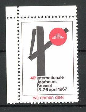 Reklamemarke Brussel, 40e Internationale Jaarbeurs 1967, Messelogo