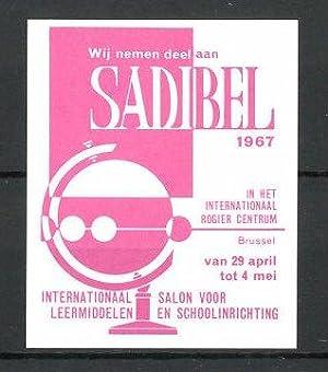 "Reklamemarke Brussel, ""Sadibel""-International Salon voor Leermiddelen 1967,"