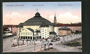 Ansichtskarte Dresden-Neustadt, Strassenbahn am Zirkus Sarrasani in