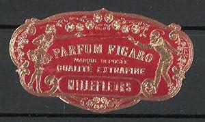 Präge-Reklamemarke Parfüm Figaro, Qualiti Extrafine, Millefleurs