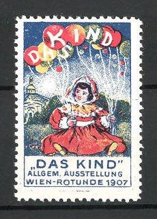 """Reklamemarke Wien-Rotunde, Allgemeine Ausstellung """"Das Kind"""" 1907"""