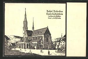 Ansichtskarte Tauberbischofsheim, Katholischer Kirchenbau Hl. Martinus, Hl.