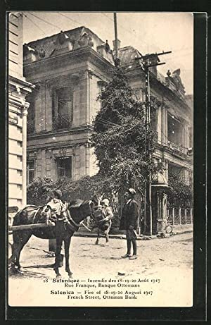 Ansichtskarte Salonique, Fire of 18-19-20 August 1917, French Street, Ottoman Bank