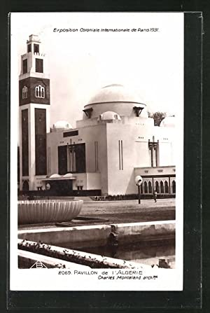 Ansichtskarte Paris, Exposition coloniale internationale 1931, Pavillon de l'Algerie - Charles Mo...
