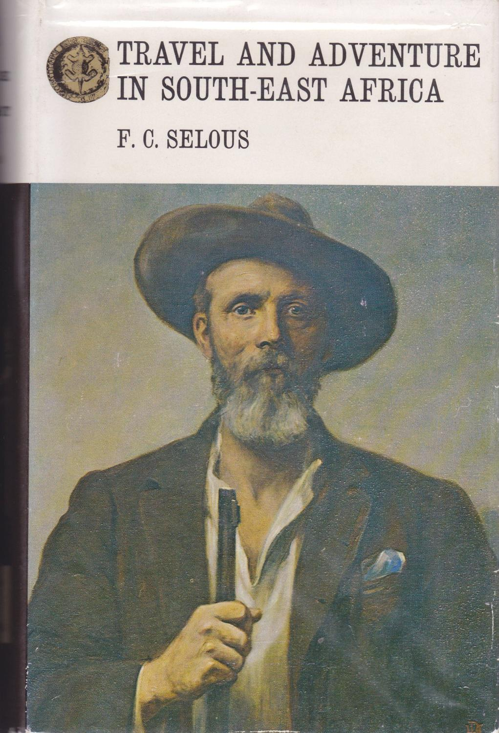 Travel and Adventure in South-east Africa F. C. Selous Near Fine Hardcover