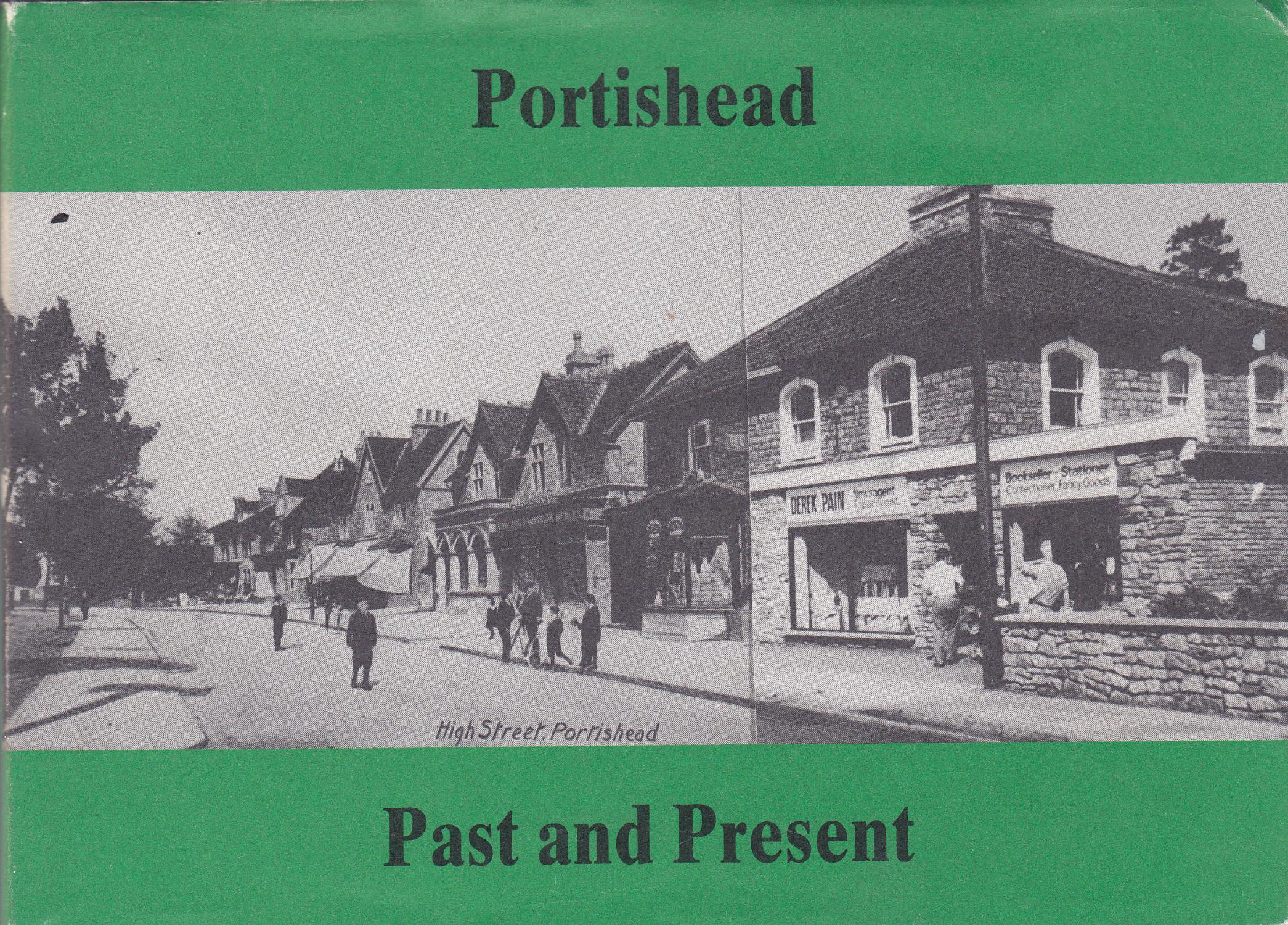 Portishead Past and Present - Kenneth Crowhurst