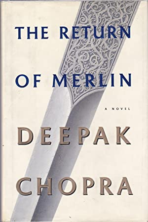 Return of Merlin, The: Chopra, Deepak