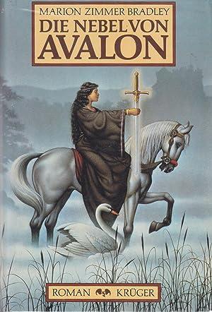 Die Nebel Von Avalon (The Mists of: Bradley, Marion Zimmer