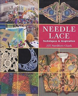 Needle Lace Techniques & Inspiration: Clark, Jill Nordfors