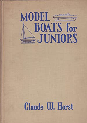 Model Boats for Juniors: Claude W, Horst