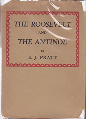 The Roosevelt and The Antinoe: E. J. Pratt