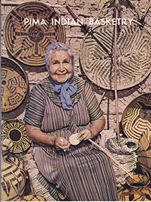 Pima Indian Basketry, Illustrated with photographs from: H. Thomas Cain