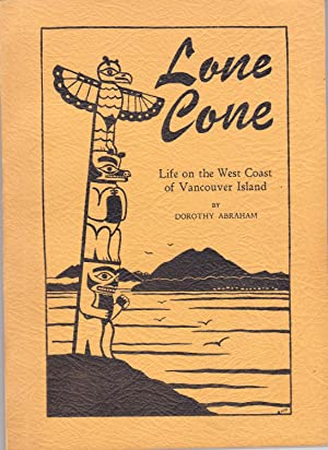 Lone Cone: A Journal of Life on: Dorothy Abraham