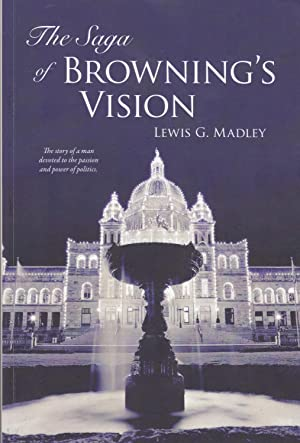 The Saga of Browning's Vision: Lewis G. Madley