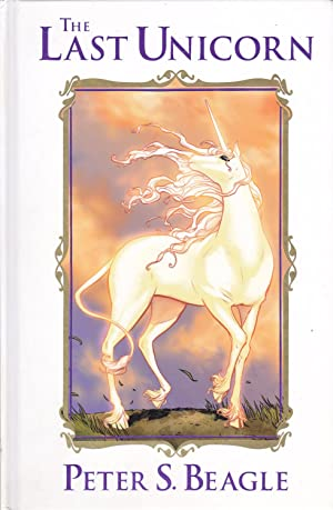 The Last Unicorn: Peter S. Beagle