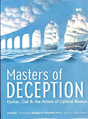 Masters of Deception: Escher, Dali & the: Al Seckel