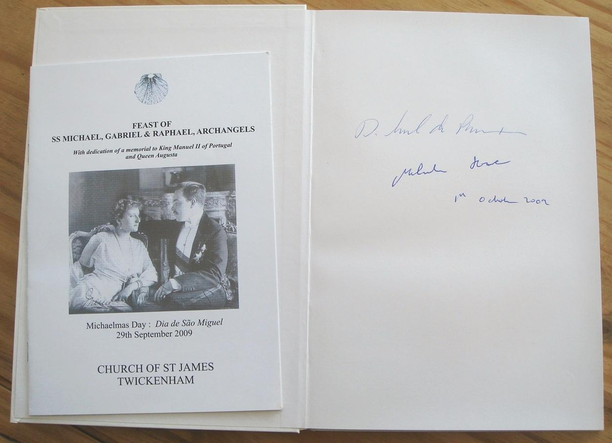 DOM MANUEL II - The last King of Portugal - His life and reign: Malcolm Howe - HAND-SIGNED