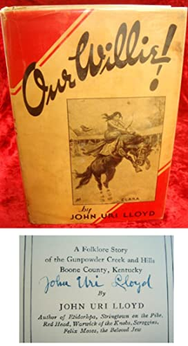 OUR WILLIE ! - A Folklore Story of the Gunpowder Creek and Hills of Boone County, Kentucky.