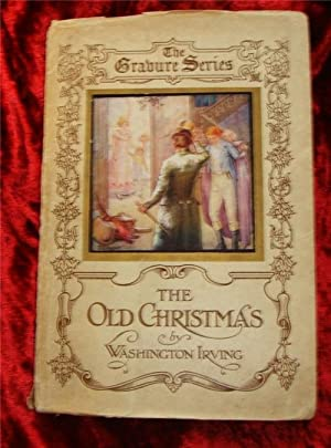THE OLD CHRISTMAS & OTHER SKETCHES: WASHINGTON IRVING