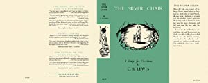 The Silver Chair - Facsimile Dustjacket Only - NO BOOK: C.S. LEWIS