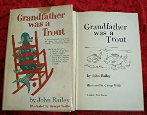 Grandfather was a Trout: John Bailey