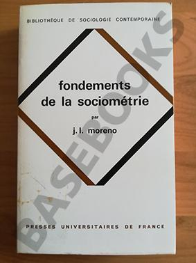 Fondements de la sociométrie