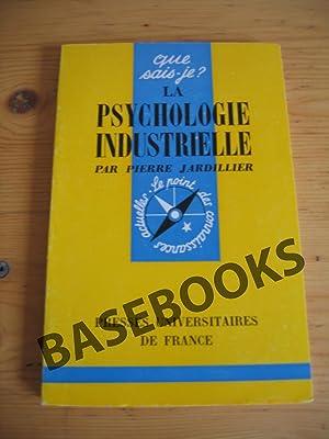 La Psychologie Industrielle: Pierre Jardililer