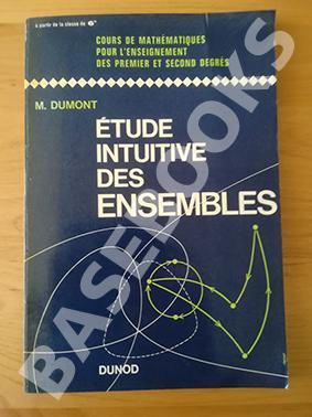 Étude Intuitive des Ensembles: M. Dumont