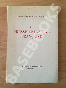 La Presse Enfantine Française: Jacqueline et Raoul