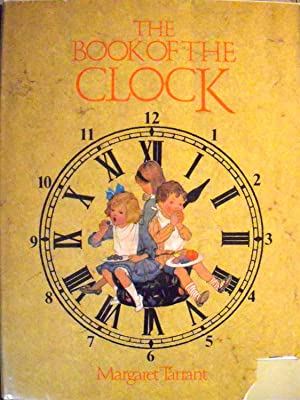 The Book of the Clock: Golding, Harry; (illustrator)