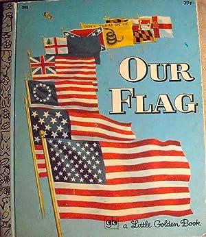 Our Flag (#388 Little Golden Book): Memling, Carl; (illustrator)
