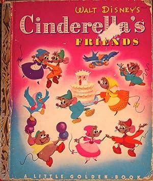 Cinderella's Friends (#D17 Little Golden Book): Werner, Jane; (illustrator)